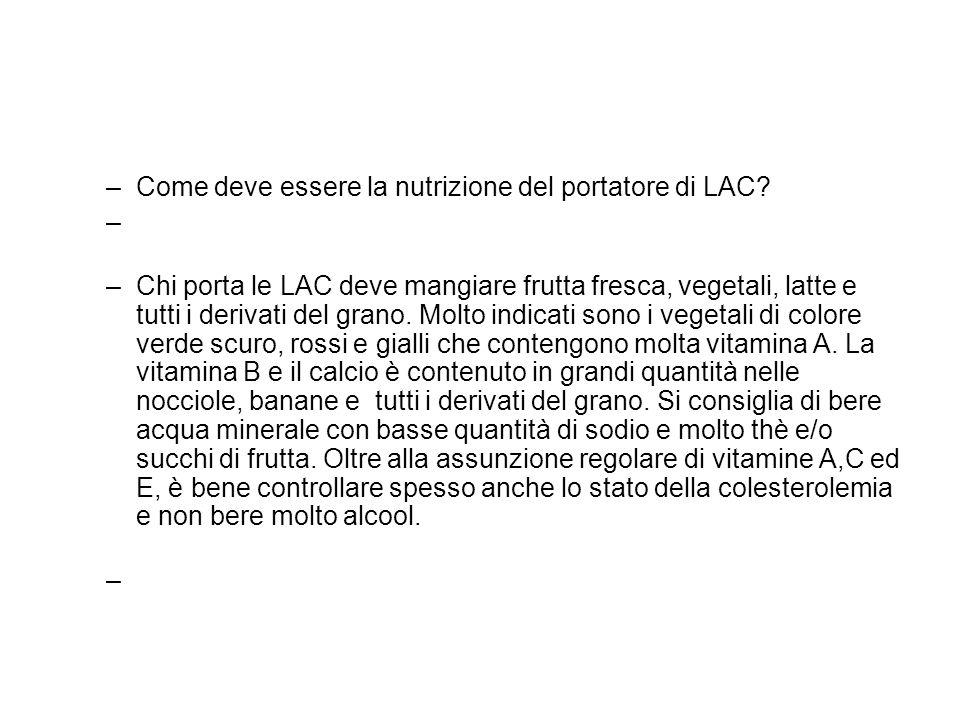 Come deve essere la nutrizione del portatore di LAC