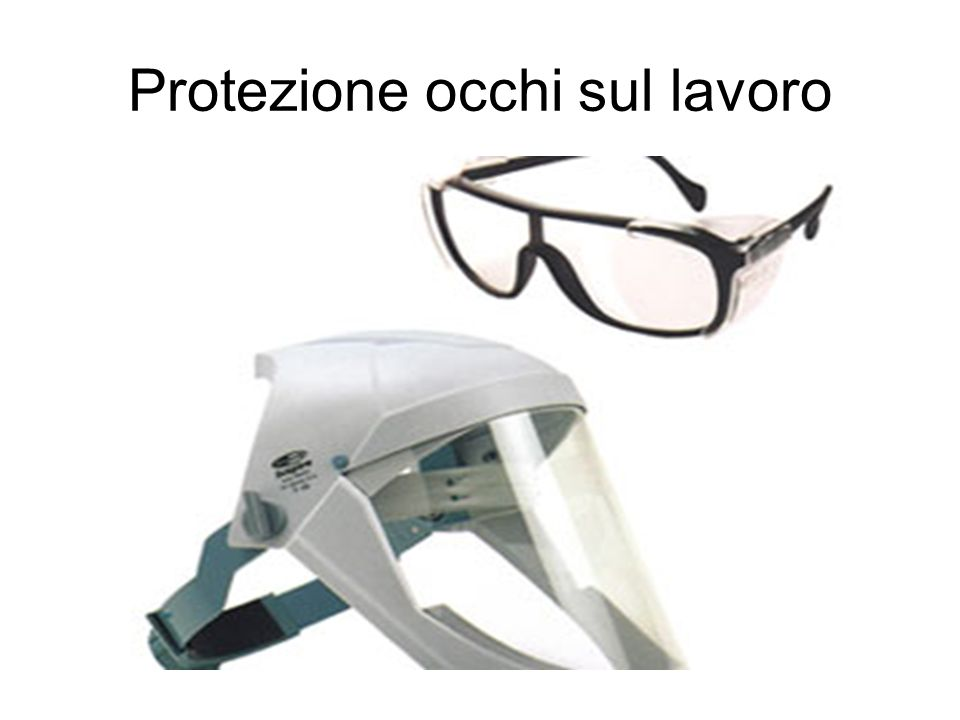 Protezione occhi sul lavoro