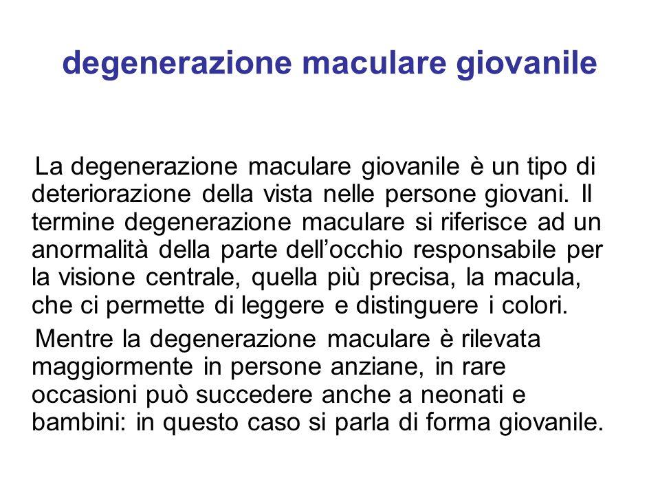 degenerazione maculare giovanile