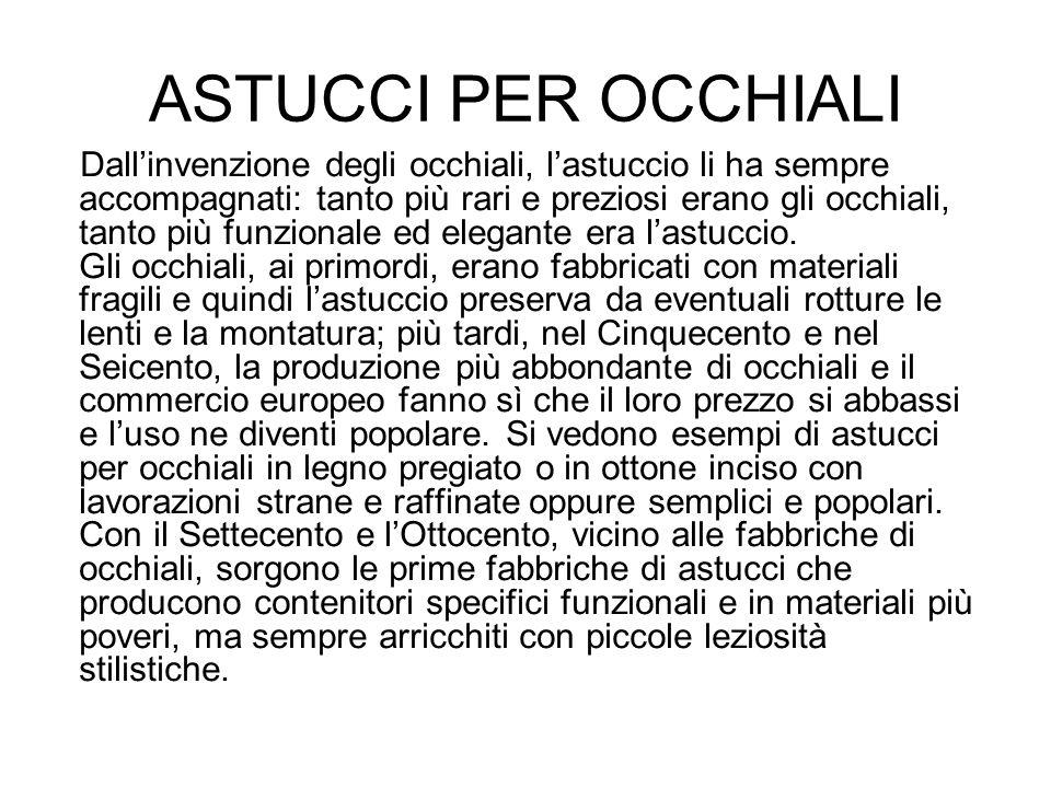 ASTUCCI PER OCCHIALI
