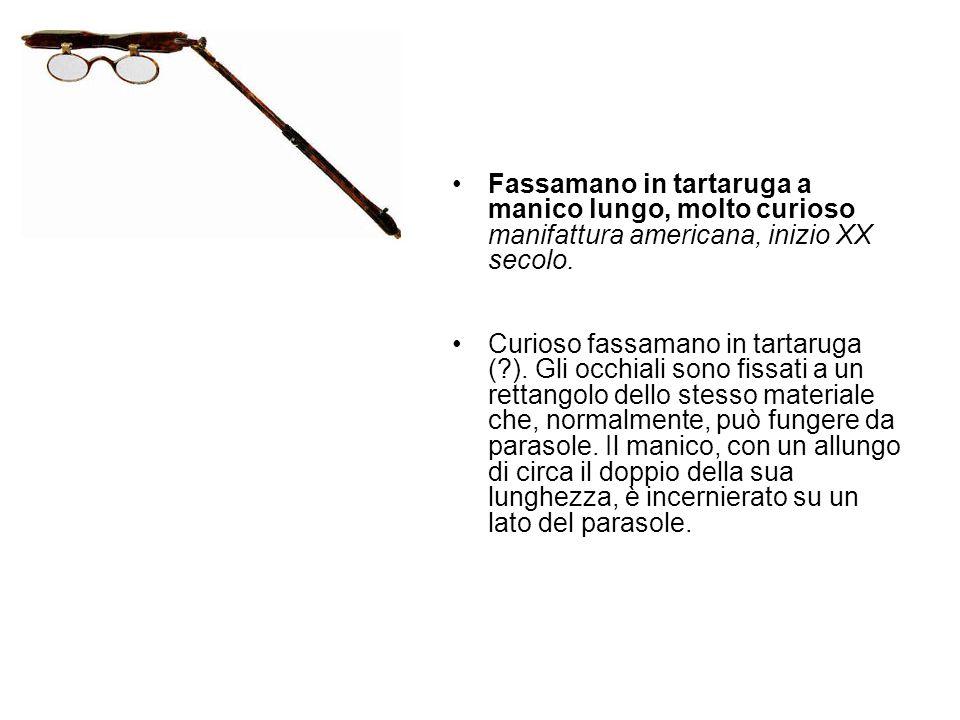 Fassamano in tartaruga a manico lungo, molto curioso manifattura americana, inizio XX secolo.
