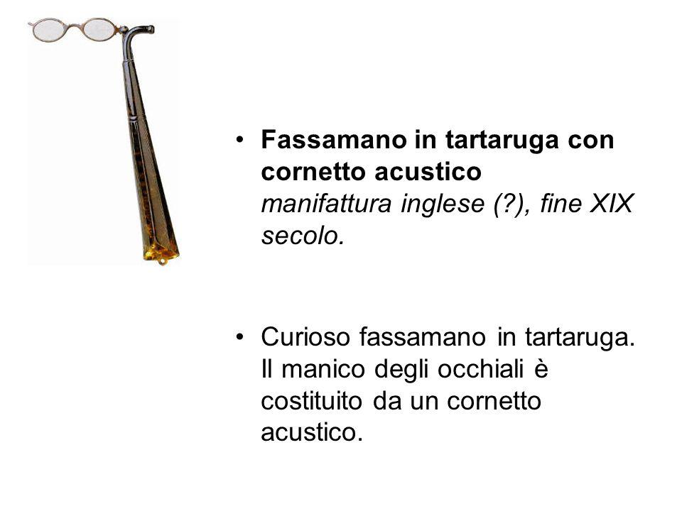 Fassamano in tartaruga con cornetto acustico manifattura inglese (