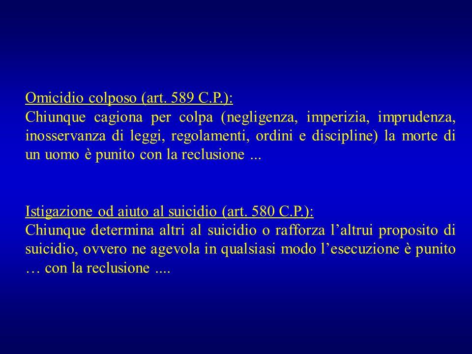Omicidio colposo (art. 589 C.P.):