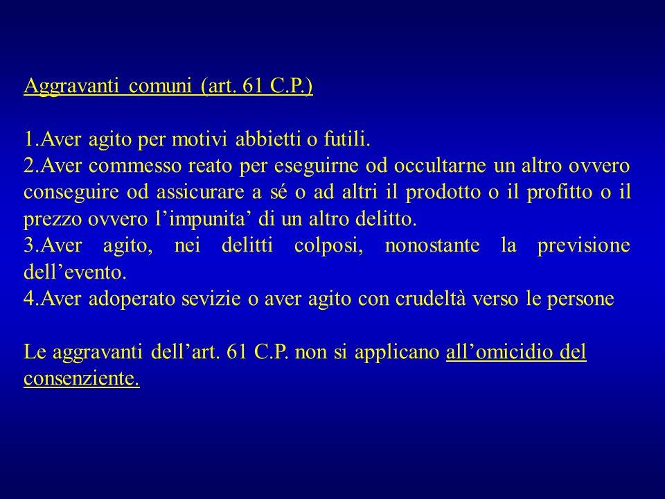 Aggravanti comuni (art. 61 C.P.)
