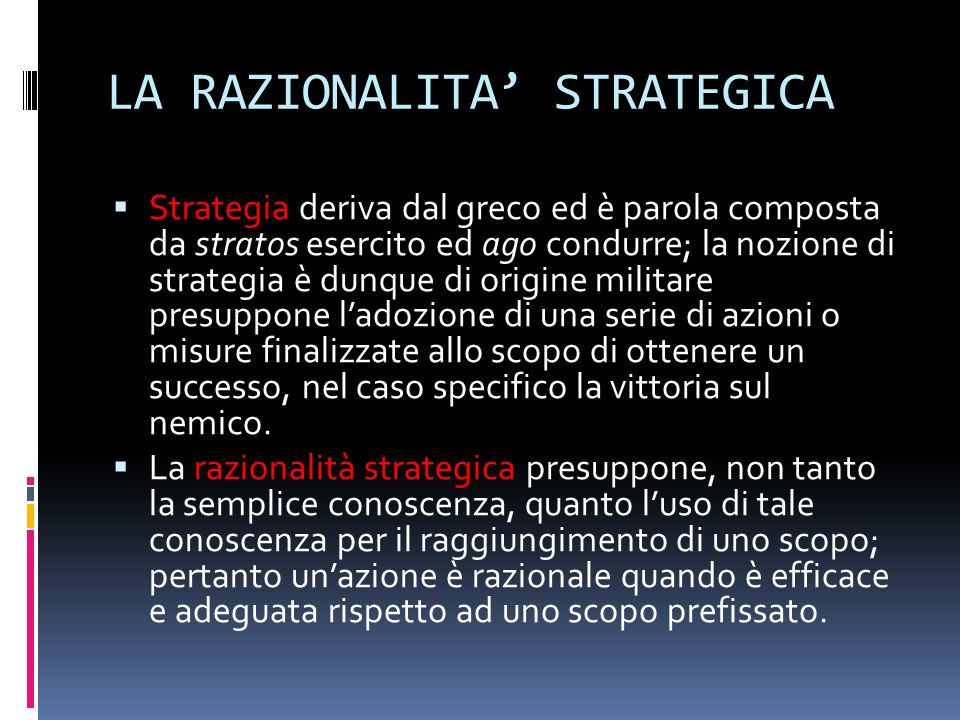 LA RAZIONALITA' STRATEGICA