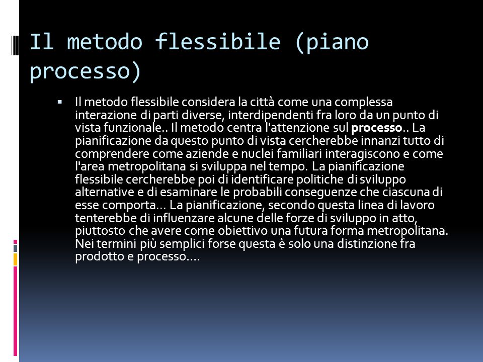 Il metodo flessibile (piano processo)