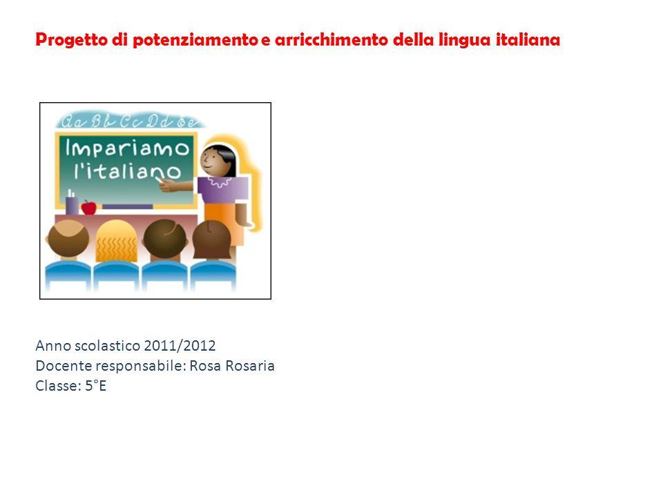 Progetto di potenziamento e arricchimento della lingua italiana