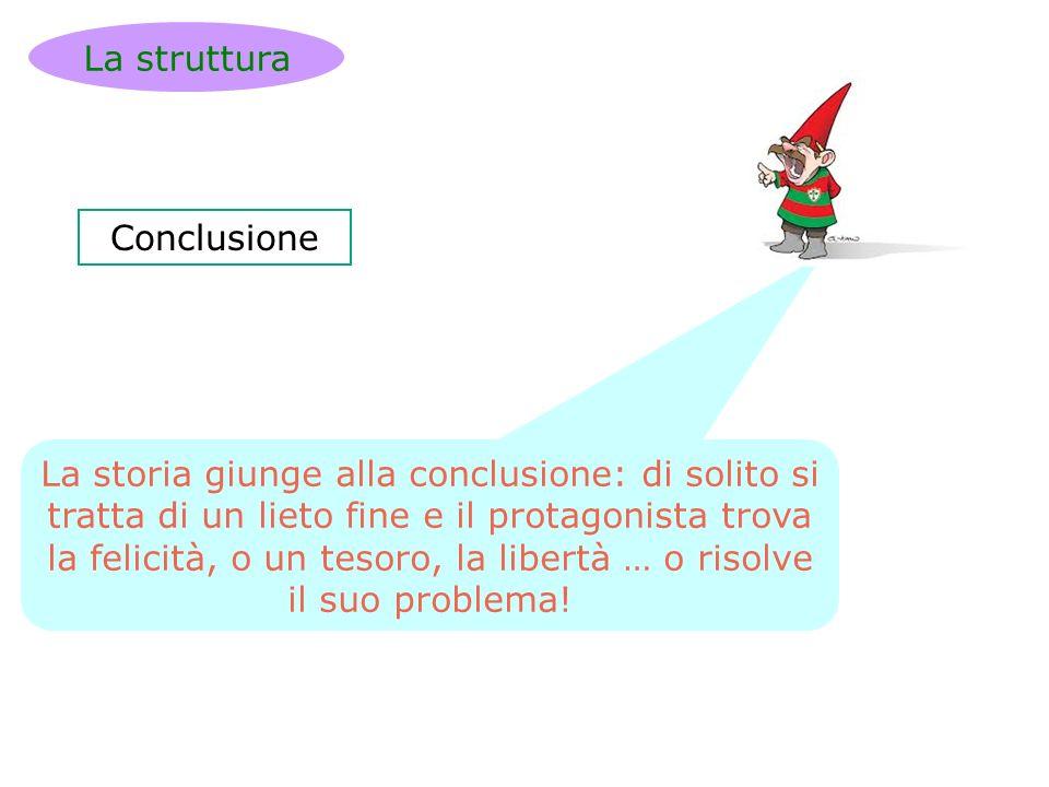 La struttura Conclusione.