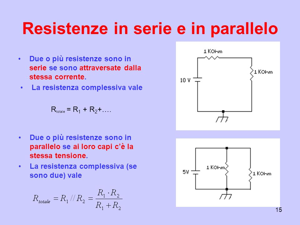 Resistenze in serie e in parallelo