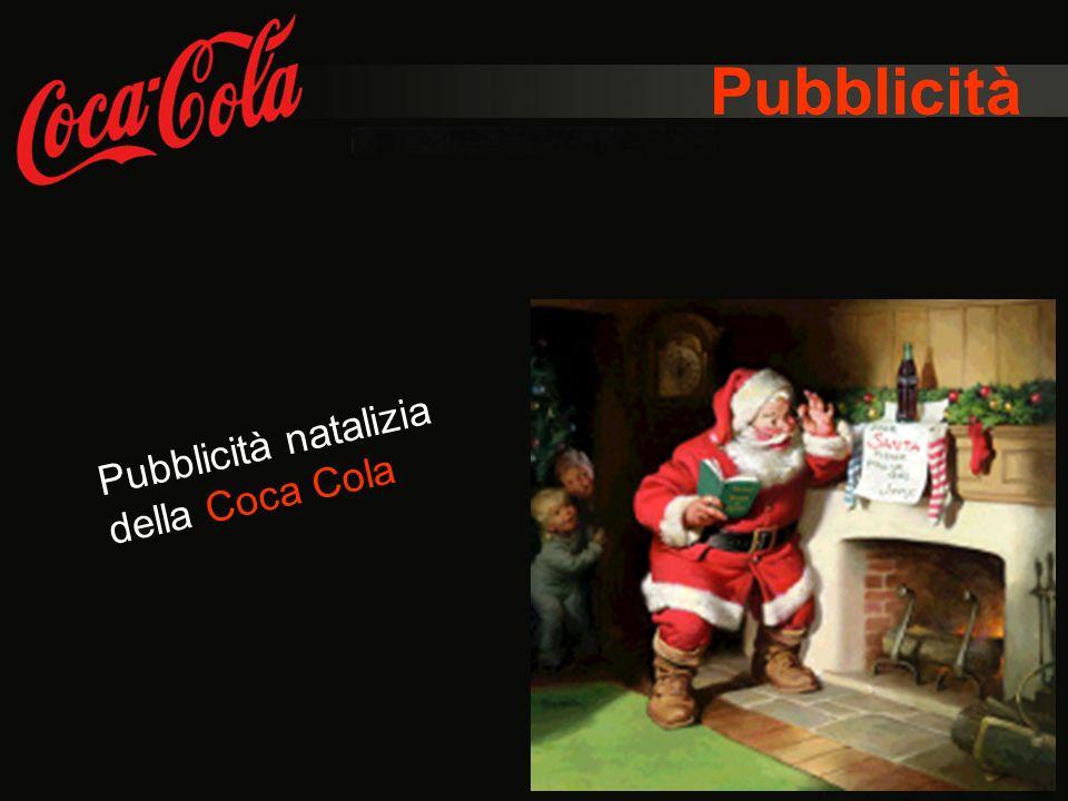 Pubblicità Pubblicità natalizia della Coca Cola