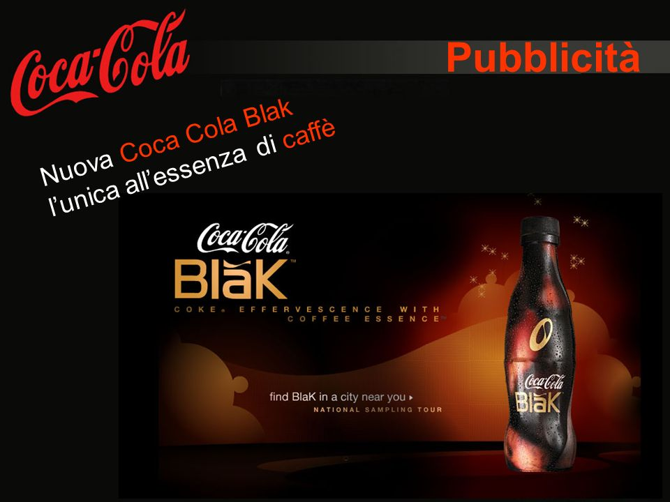Pubblicità Nuova Coca Cola Blak l'unica all'essenza di caffè