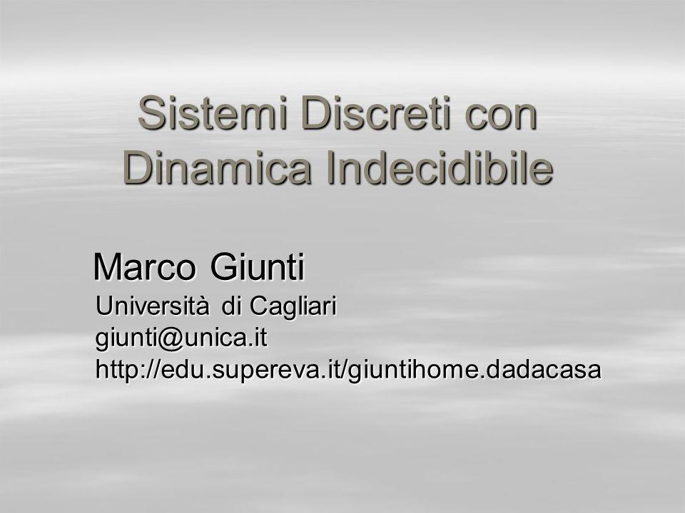Sistemi Discreti con Dinamica Indecidibile