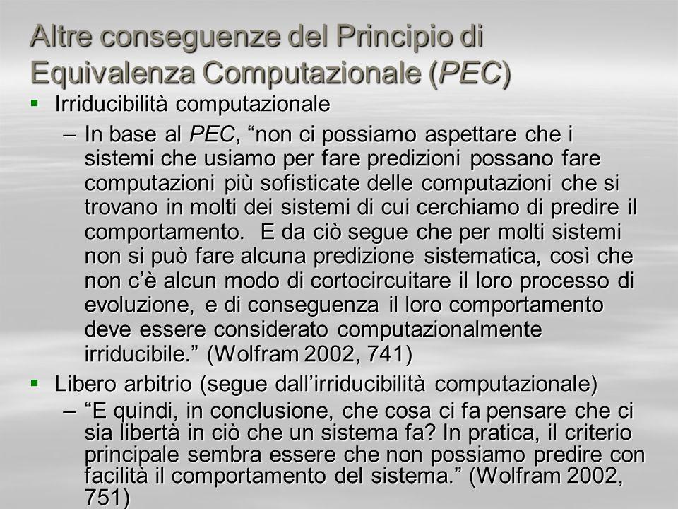 Altre conseguenze del Principio di Equivalenza Computazionale (PEC)