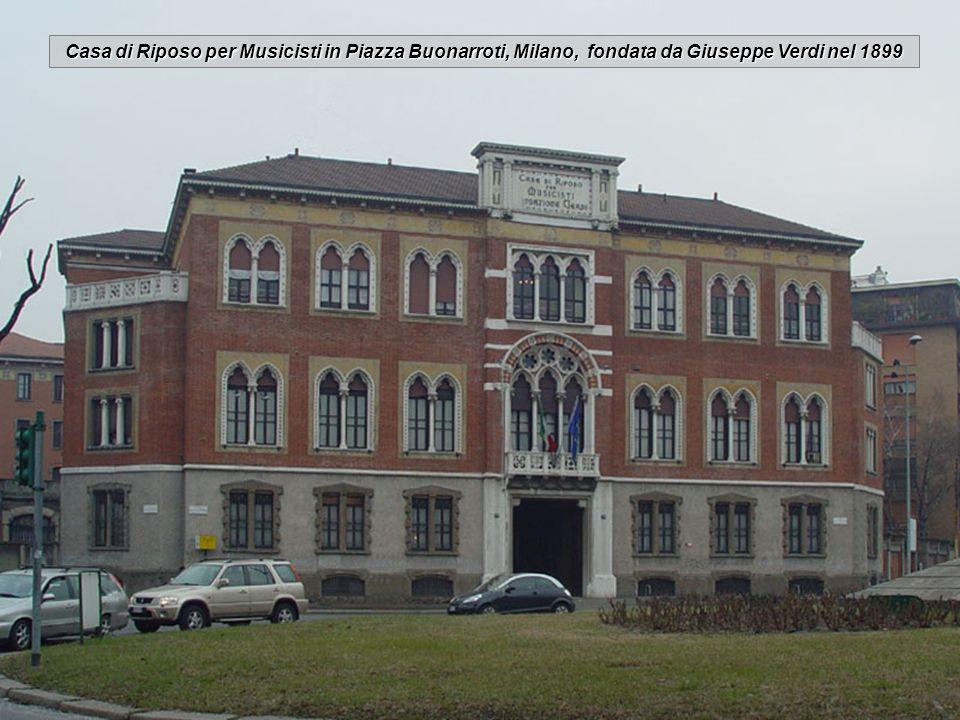 Casa di Riposo per Musicisti in Piazza Buonarroti, Milano, fondata da Giuseppe Verdi nel 1899