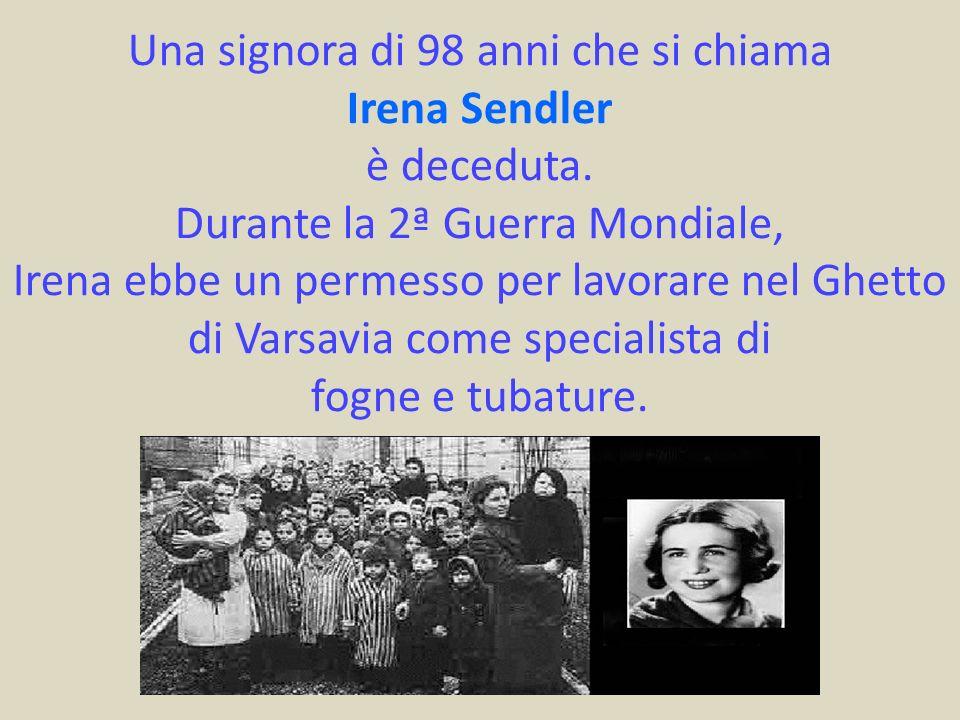 Una signora di 98 anni che si chiama Irena Sendler