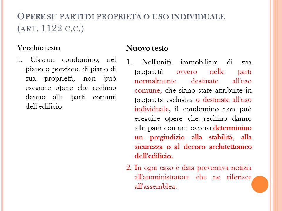 Opere su parti di proprietà o uso individuale (art. 1122 c.c.)