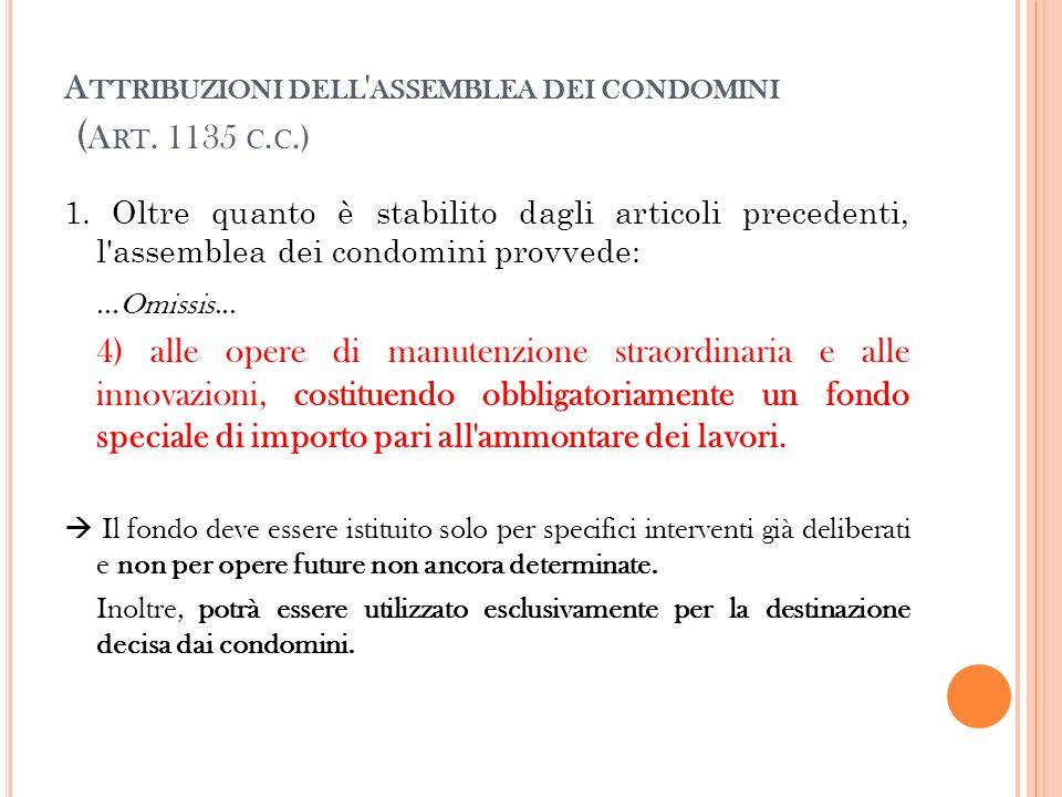 Attribuzioni dell assemblea dei condomini (Art. 1135 c.c.)