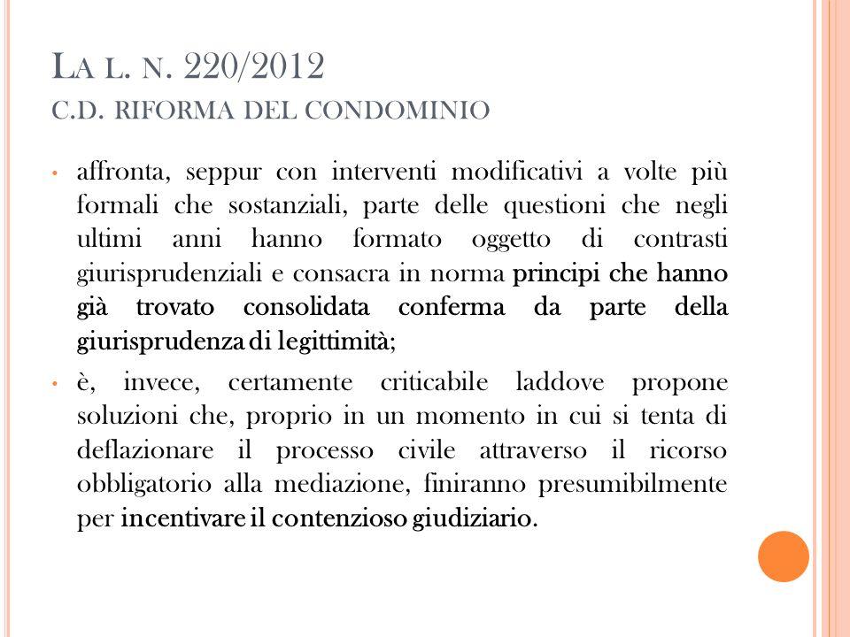 La l. n. 220/2012 c.d. riforma del condominio