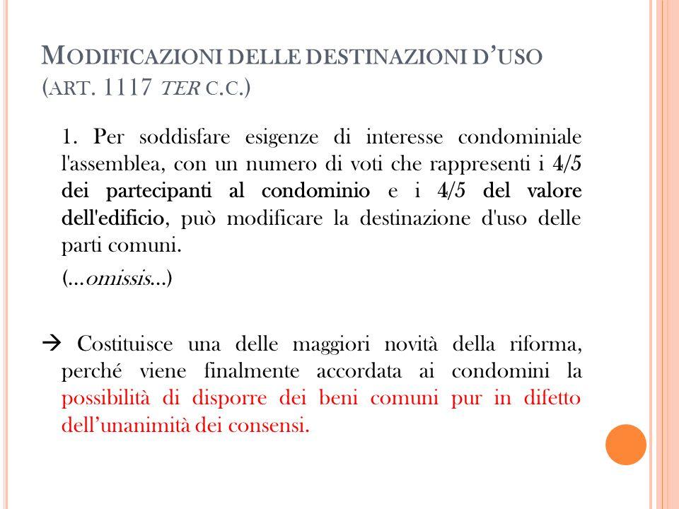 Modificazioni delle destinazioni d'uso (art. 1117 ter c.c.)