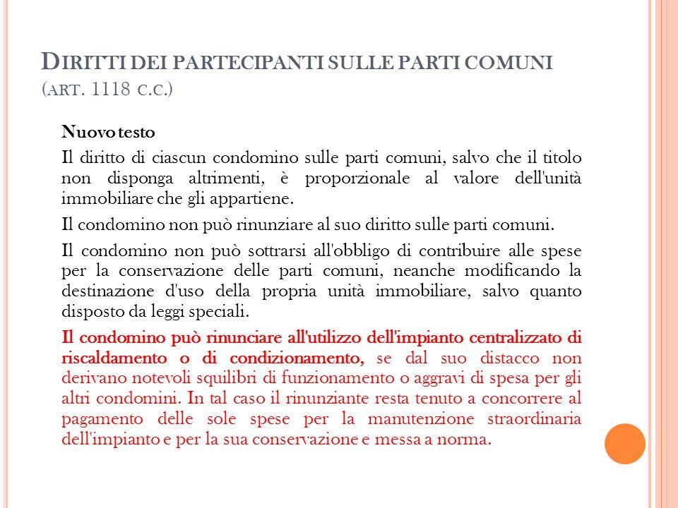 Diritti dei partecipanti sulle parti comuni (art. 1118 c.c.)