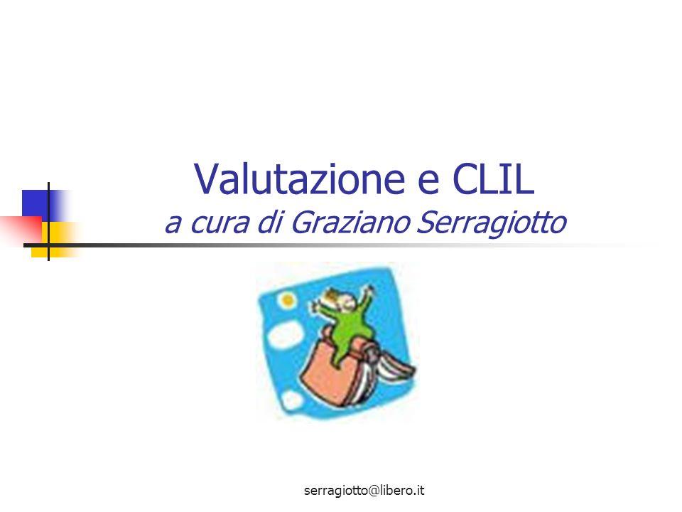 Valutazione e CLIL a cura di Graziano Serragiotto