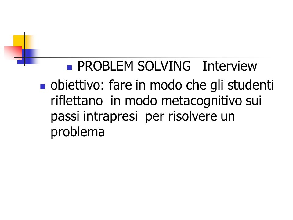 PROBLEM SOLVING Interview
