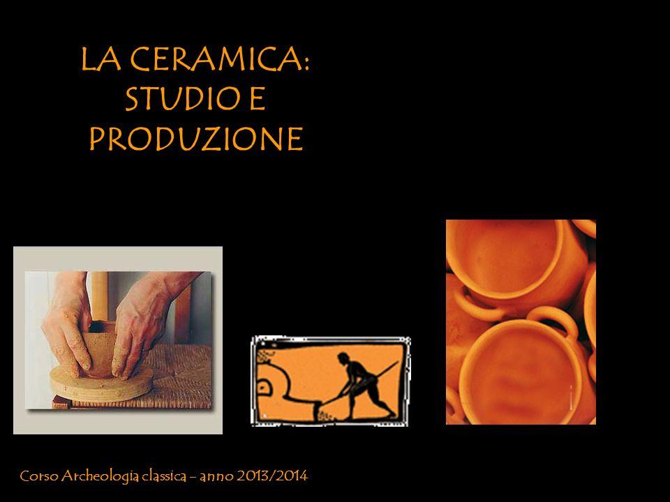 LA CERAMICA: STUDIO E PRODUZIONE