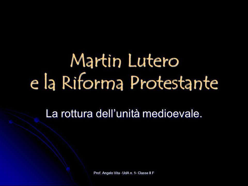 Martin Lutero e la Riforma Protestante