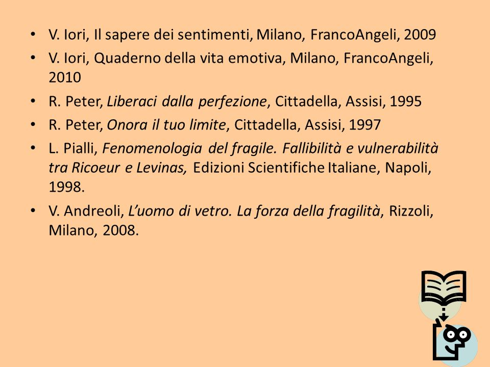 V. Iori, Il sapere dei sentimenti, Milano, FrancoAngeli, 2009