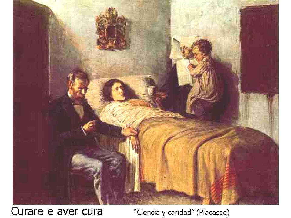 Curare e aver cura Ciencia y caridad (Piacasso)