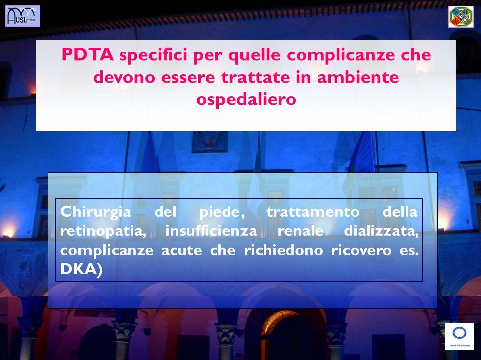 PDTA specifici per quelle complicanze che devono essere trattate in ambiente ospedaliero