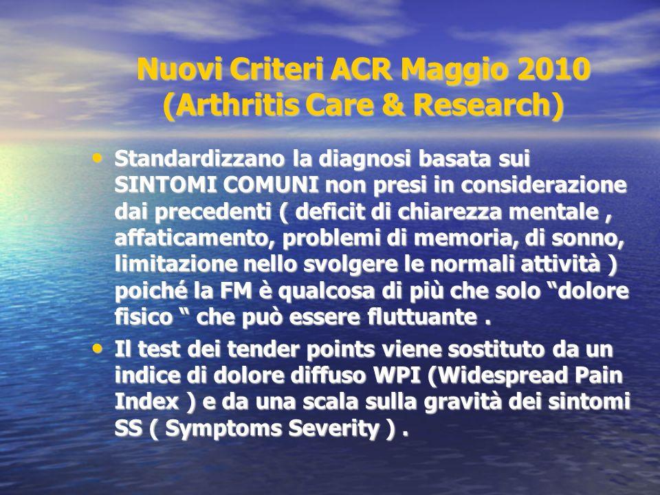 Nuovi Criteri ACR Maggio 2010 (Arthritis Care & Research)
