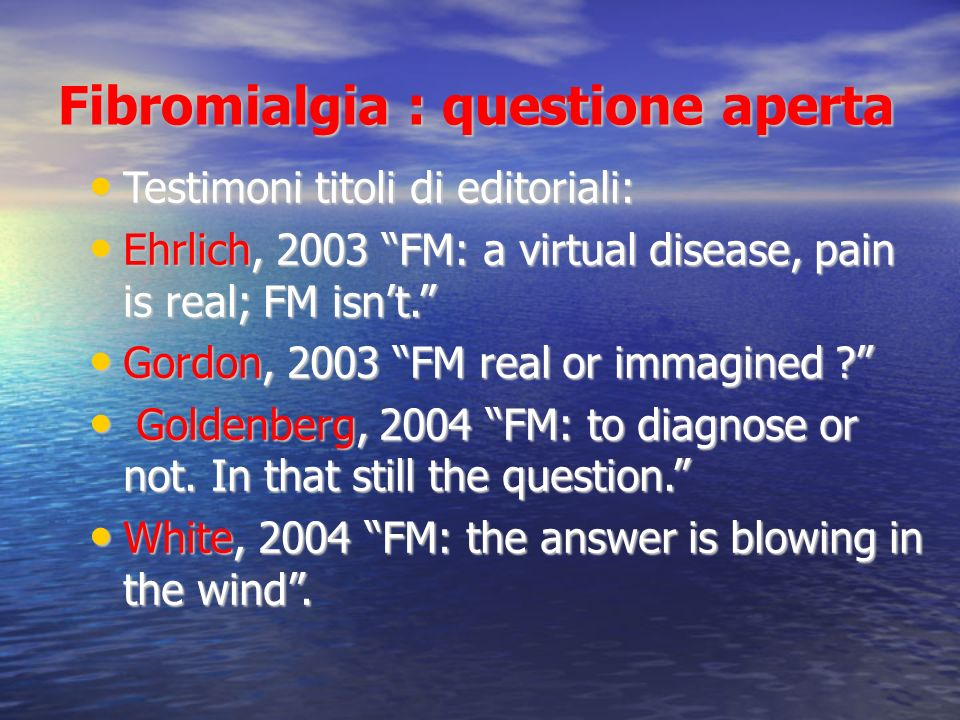 Fibromialgia : questione aperta