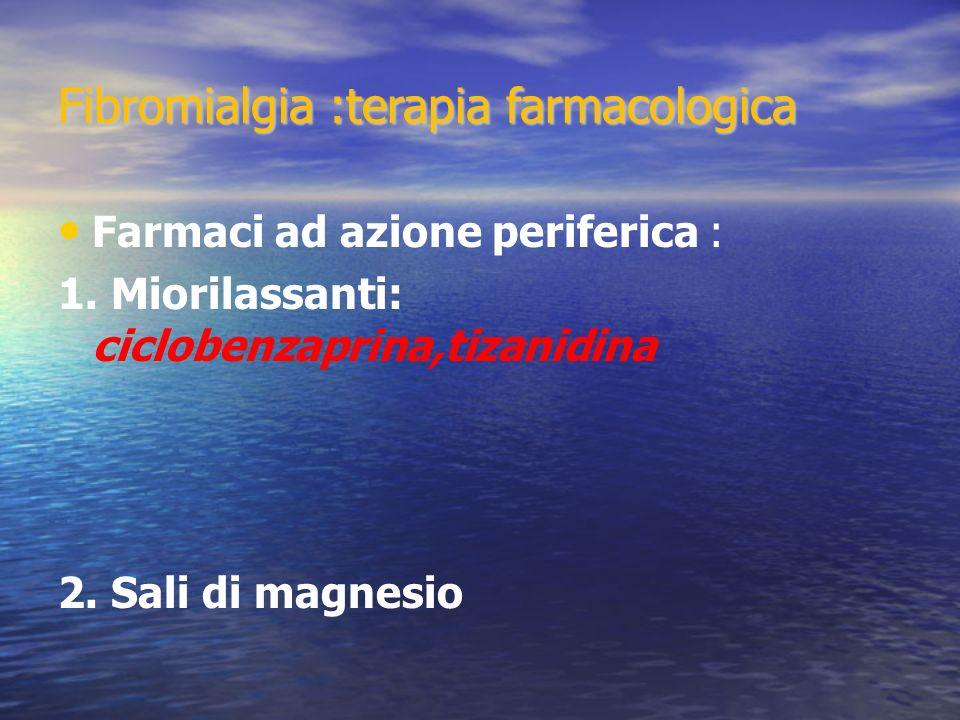 Fibromialgia :terapia farmacologica