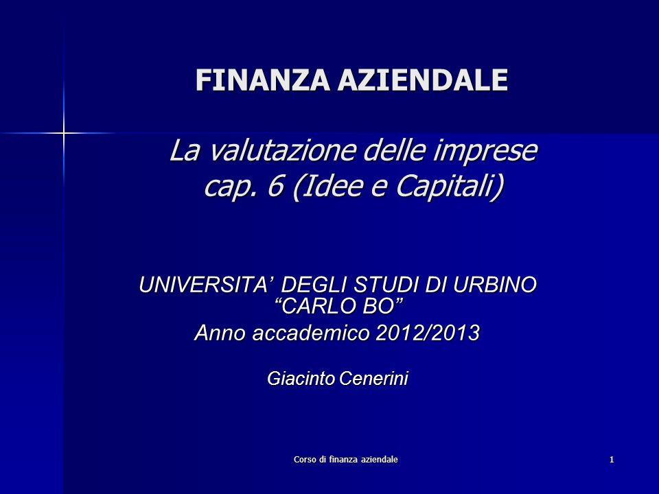 FINANZA AZIENDALE La valutazione delle imprese cap. 6 (Idee e Capitali)