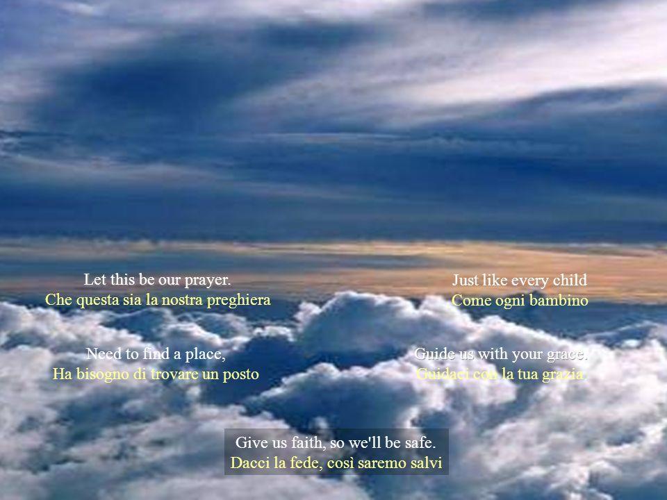 Che questa sia la nostra preghiera Just like every child