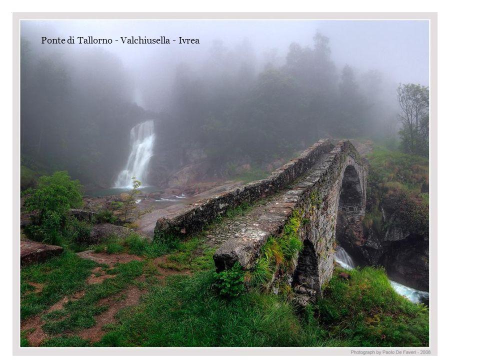 Ponte di Tallorno - Valchiusella - Ivrea
