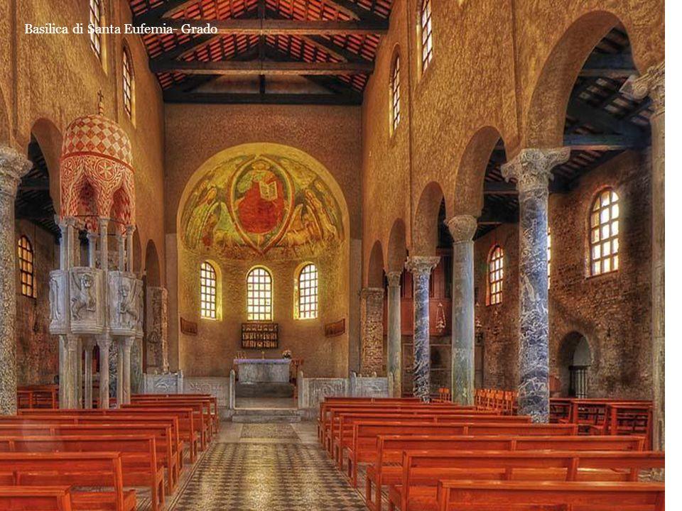 Basilica di Santa Eufemia- Grado