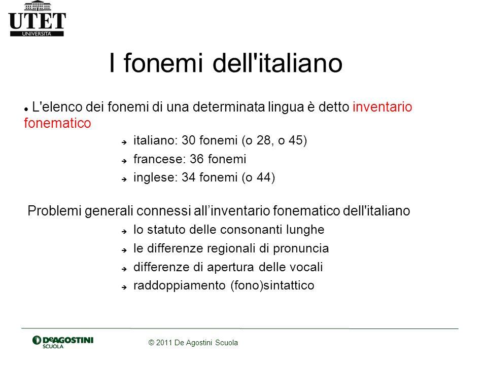 I fonemi dell italiano L elenco dei fonemi di una determinata lingua è detto inventario fonematico.