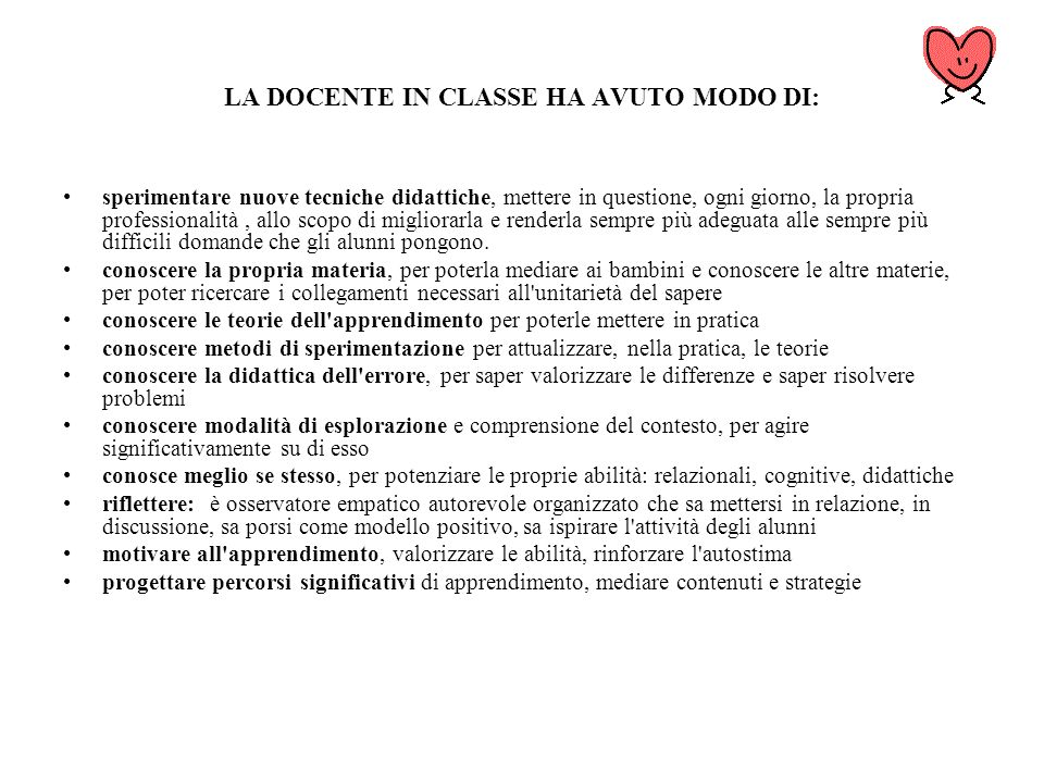 LA DOCENTE IN CLASSE HA AVUTO MODO DI:
