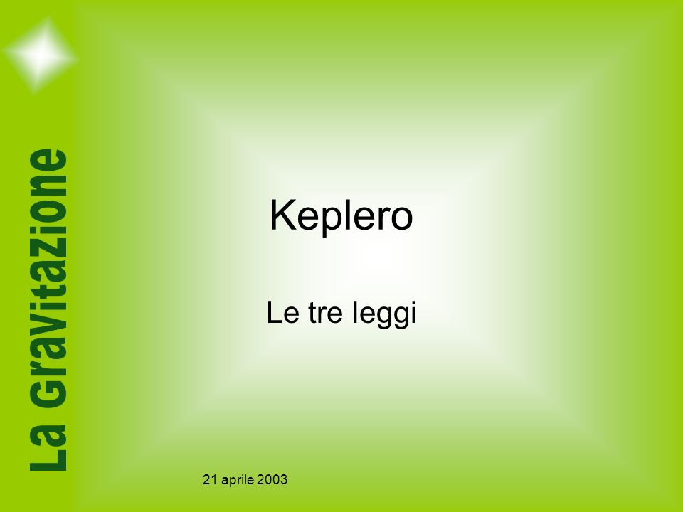 Keplero Le tre leggi