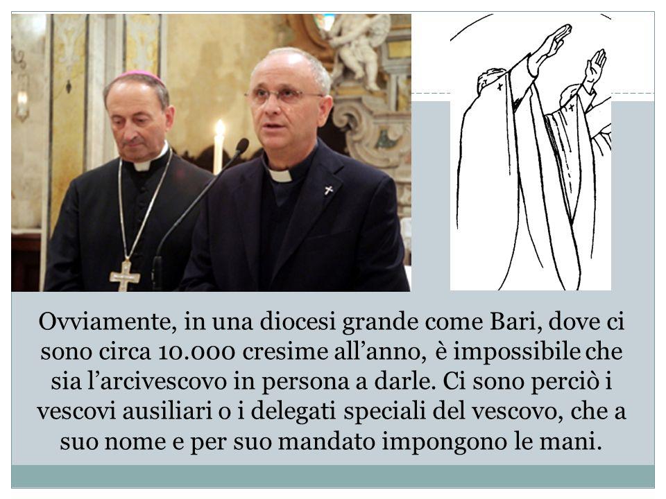 Ovviamente, in una diocesi grande come Bari, dove ci sono circa 10