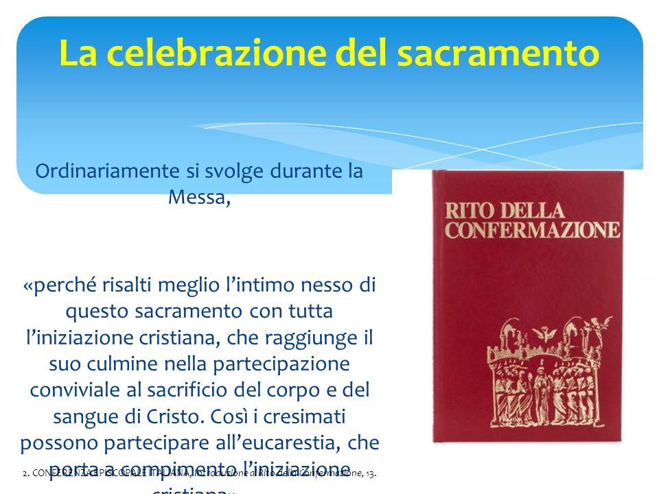 La celebrazione del sacramento