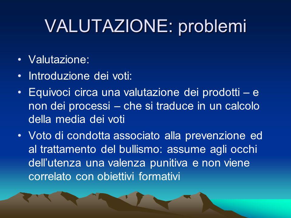 VALUTAZIONE: problemi