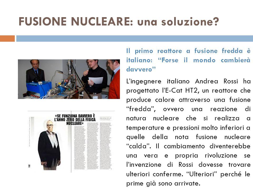 FUSIONE NUCLEARE: una soluzione