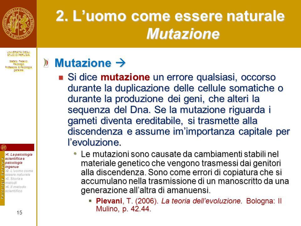2. L'uomo come essere naturale Mutazione