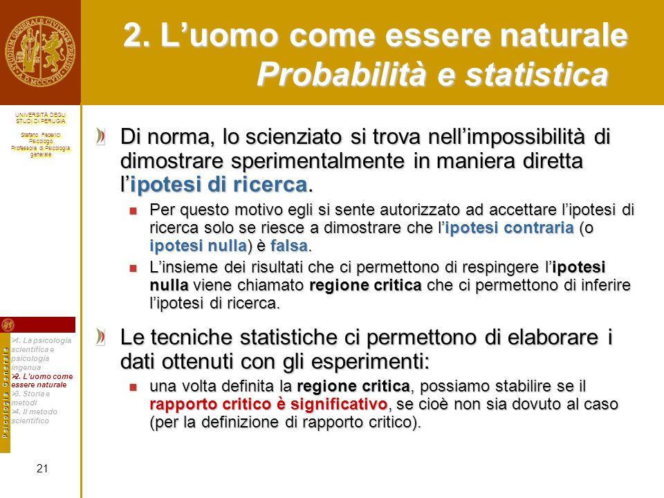 2. L'uomo come essere naturale Probabilità e statistica