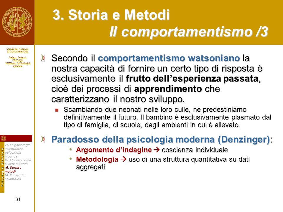 3. Storia e Metodi Il comportamentismo /3