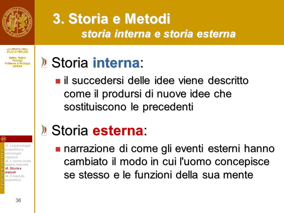 3. Storia e Metodi storia interna e storia esterna