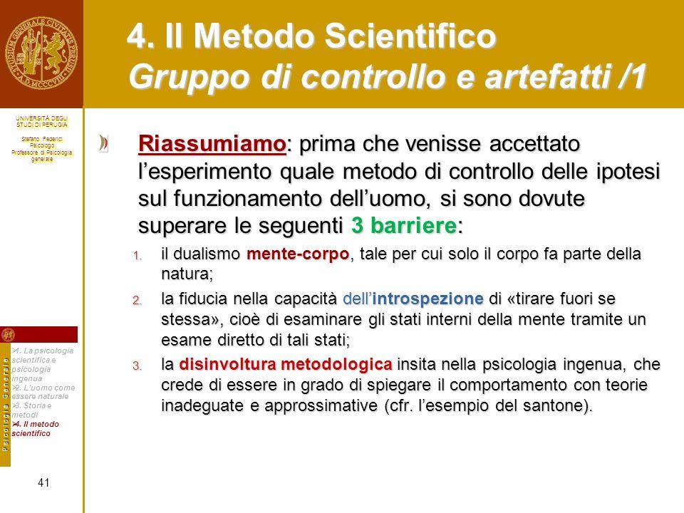 4. Il Metodo Scientifico Gruppo di controllo e artefatti /1